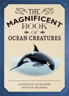The Magnificent Book of Ocean Creatures, Hardback Book