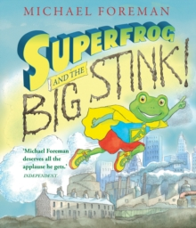 Superfrog and the Big Stink, Paperback / softback Book