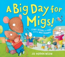 A Big Day for Migs!, Hardback Book