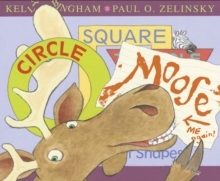 Circle, Square, Moose, Paperback / softback Book