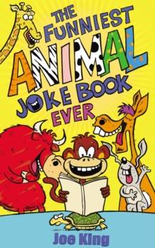 The Funniest Animal Joke Book Ever, Paperback Book