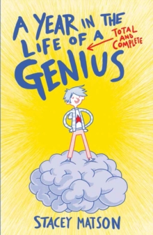 A Year in the Life of a Total and Complete Genius, Paperback Book