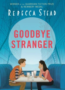 Goodbye Stranger, Hardback Book