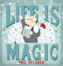 Life is Magic, Hardback Book