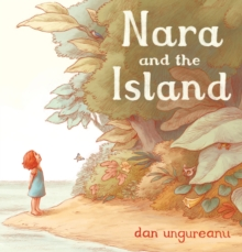 Nara and the Island, Hardback Book