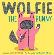 Wolfie the Bunny, Hardback Book