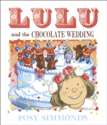 Lulu and the Chocolate Wedding, Paperback / softback Book
