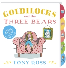 Goldilocks and the Three Bears : My Favourite Fairy Tales Board Book, Board book Book