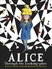 Alice Through the Looking Glass, Paperback / softback Book