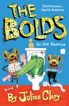 The Bolds to the Rescue, Hardback Book