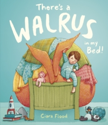 There's a Walrus in My Bed!, Hardback Book
