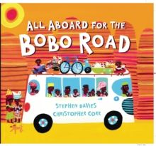 All Aboard for the Bobo Road, Paperback / softback Book