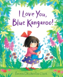 I Love You, Blue Kangaroo!, Board book Book