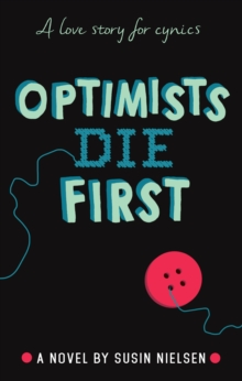 Optimists Die First, Hardback Book