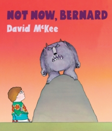 Not Now, Bernard, Board book Book