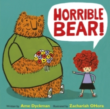 Horrible Bear!, Paperback Book