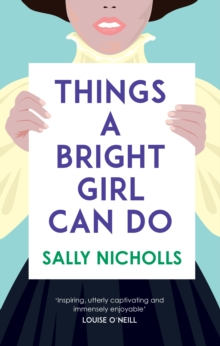 Things a Bright Girl Can Do, Hardback Book