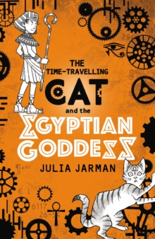 The Time-Travelling Cat and the Egyptian Goddess, Paperback / softback Book