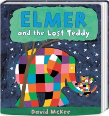 Elmer and the Lost Teddy : Board Book, Board book Book