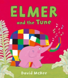Elmer and the Tune, Paperback Book