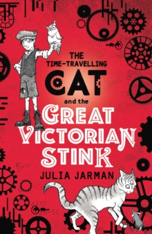 Time-Travelling Cat and the Great Victorian Stink, Paperback / softback Book