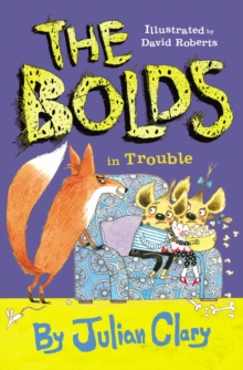 The Bolds in Trouble, Hardback Book