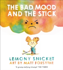The Bad Mood and the Stick, Paperback Book