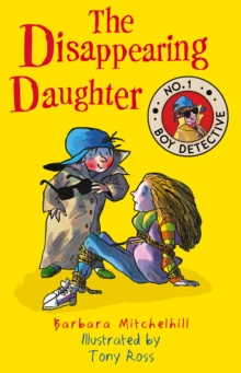 The Disappearing Daughter (No. 1 Boy Detective), Paperback Book