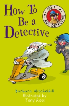 How To Be a Detective, Paperback / softback Book