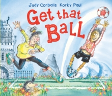 Get That Ball!, Paperback / softback Book