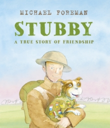 Stubby: A True Story of Friendship, Paperback / softback Book