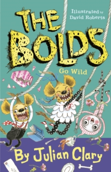 The Bolds Go Wild, Hardback Book