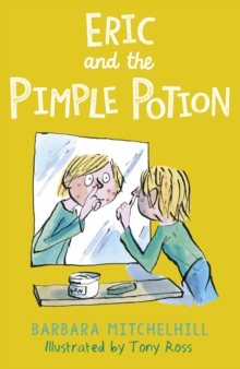 Eric and the Pimple Potion, Paperback / softback Book