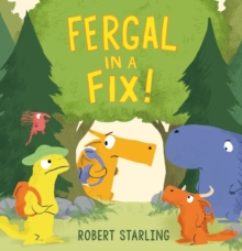 Fergal in a Fix!, Hardback Book