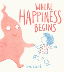 Where Happiness Begins, Hardback Book