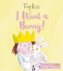 I Want a Bunny!, Paperback / softback Book