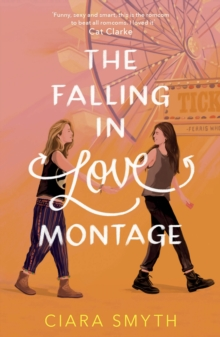 The Falling in Love Montage, Paperback / softback Book