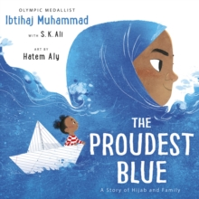 The Proudest Blue, Hardback Book