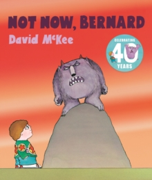 Not Now, Bernard, Paperback / softback Book