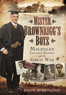 Mister Brownrigg's Boys, Hardback Book