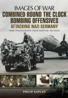 Combined Round the Clock Bombing Offensive, Paperback / softback Book