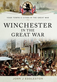 Winchester in the Great War, Paperback / softback Book