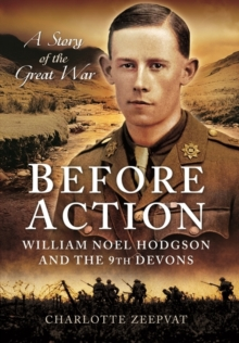 Before Action - A Poet on the Western Front, Hardback Book