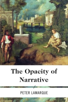 The Opacity of Narrative, Hardback Book