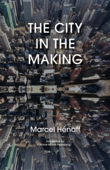 The City in the Making, Hardback Book