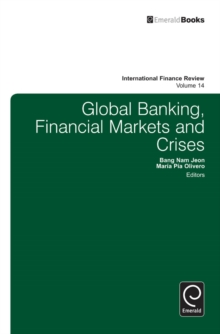 Global Banking, Financial Markets and Crises, Hardback Book