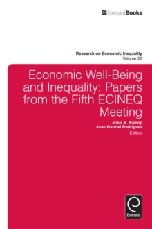 Economic Well-Being and Inequality : Papers from the Fifth ECINEQ Meeting, Hardback Book