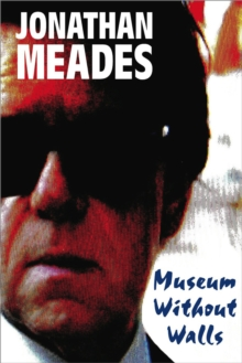 Museum Without Walls, Paperback Book