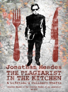 The Plagiarist in the Kitchen, Hardback Book