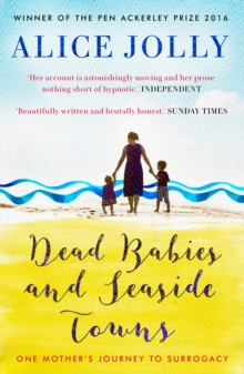 Dead Babies and Seaside Towns, Paperback / softback Book